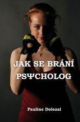 Dolezal Pauline: Jak se brání psycholog