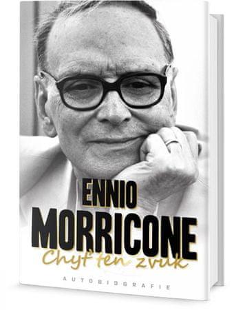 Morricone Ennio: Chyť ten zvuk