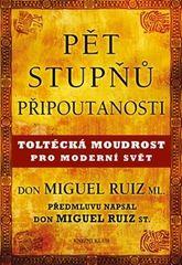 Pět stupňů připoutanosti (Don Miguel Ruiz ml.)