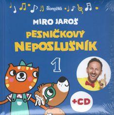 Jaroš Miro: Pesničkový neposlušník, 2. vydanie