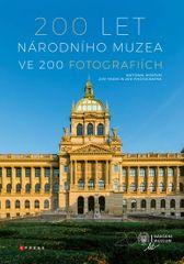 kolektiv autorů: 200 let Národního muzea ve 200 fotografiích