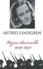 Astrid Lindgren: Vojni dnevniki 1939-1945