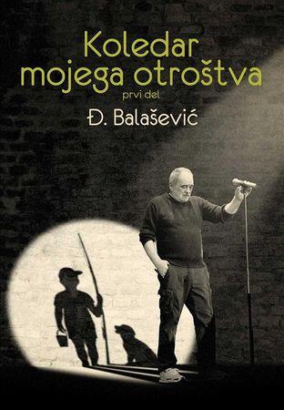 Đorđe Balašević: Koledar mojega otroštva / Kalendar mog djetinstva
