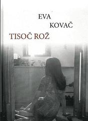 Eva Kovač: Tisoč rož