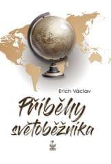 Václav Erich: Příběhy světoběžníka