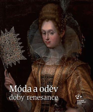Nachtmannová Alena: Móda a oděv doby renesance