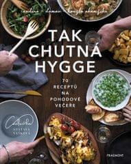 Vašková Svatava: Tak chutná hygge - 70 receptů na pohodové večeře