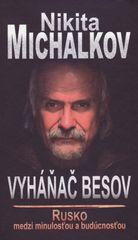 Michalkov Nikita: Vyháňač besov