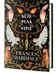 Hardinge Frances: Kůže plná stínů