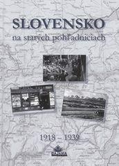 Kollár a kolektív autorov Daniel: Slovensko na starých pohľadniciach 1918 – 1939