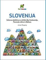 J. Bogataj: Slovenija: kult. dediščina na stičišču Alp, Sredozemlja, Pan. nižine in Balkana