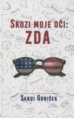 Sandi Gorišek: Skozi moje oči: ZDA