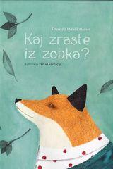 Emanuela Malačič Kladnik: Kaj zraste iz zobka?