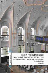 Sixtová Olga: Kniha představených kolínské synagogy 1730-1783