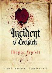 Arnfelt Thomas: Incident v Čechách