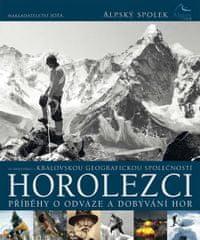 Horolezci - Příběhy o odvaze a dobývání hor
