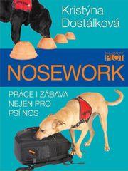 Dostálková Kristýna: Nosework - Práce i zábava nejen pro psí nos