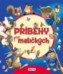 autor neuvedený: Príbehy pre maličkých