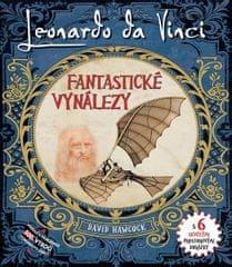 Hawcock David: Leonardo Da Vinci - Fantastické vynálezy s 6 skvělými prostorovými obrázky