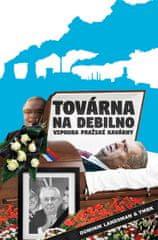 Landsman Dominik, TMBK: Továrna na debilno 2