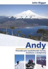Biggar John: Andy - Průvodce pro vysokohorské turisty, horolezce a skialpinisty