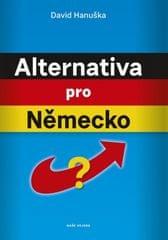Hanuška David: Alternativa pro Německo?