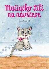 Penzešová Alena: Mačiatko Lili na návšteve