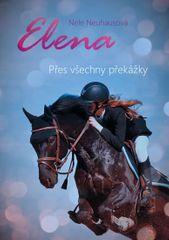 Neuhausová Nele: Elena 1 - Přes všechny překážky