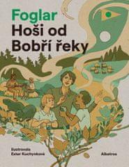 Foglar Jaroslav: Hoši od Bobří řeky