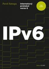 Satrapa Pavel: IPv6 - Internetový protokol verze 6