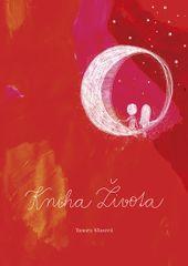 Klusová Tamara: Kniha Života