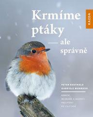 Berthold Peter, Mohrová Gabriele,: Krmíme ptáky - ale správně