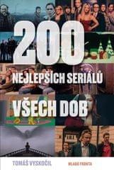 Vyskočil Tomáš: 200 nejlepších seriálů všech dob
