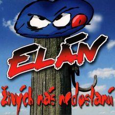 Elán - CD Živých nás nedostanú