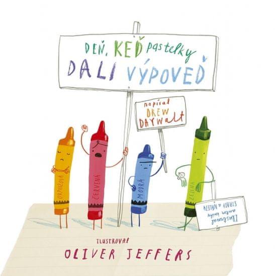 Daywalt, Oliver Jeffers Drew: Deň, keď pastelky dali výpoveď