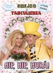 Smejko a Tanculienka - DVD Hip, Hip, Hurá!