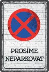 Postershop Plechová tabuľa: Prosíme neparkovať