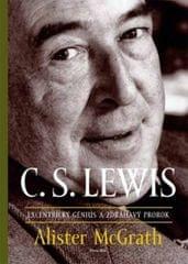 McGrath Alister: C.S. Lewis – excentrický génius a zdráhavý prorok