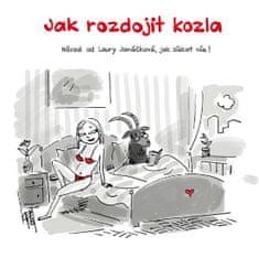Janáčková Laura: Jak rozdojit kozla - Návod od Laury Janáčkové, jak získat vše!