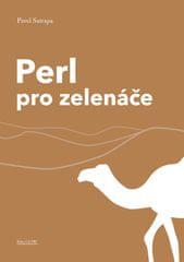 Satrapa Pavel: Perl pro zelenáče