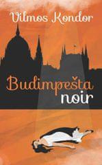 Vilmos Kondor: Budimpešta noir