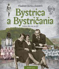 Bárta a kolektív Vladimír: Bystrica a Bystričania 2