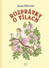 Olšovská Anna: Rozprávky o Vílach