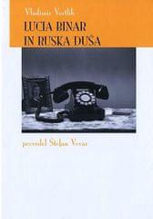Vladimir Verlib: Lucia Binar in ruska duša