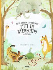 Pavla Hanackova: Miti in stereotipi o živalih: je to, kar nam govorijo, res?