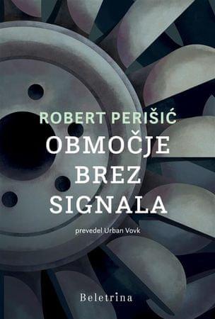 Robert Perišić: Območje brez signala