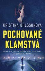 Ohlssonová Kristina: Pochované klamstvá
