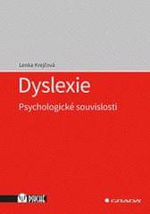 Krejčová Lenka: Dyslexie - Psychologické souvislosti