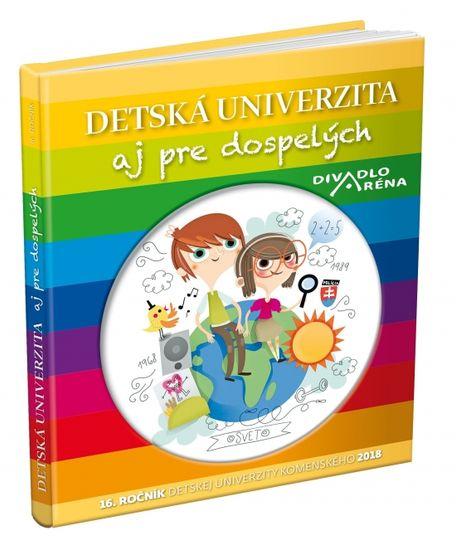 autor neuvedený: Detská univerzita aj pre dospelých 2018
