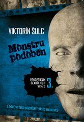 Šulc Viktorín: Monstru podoben - Panoptikum sexuálních vražd 3.